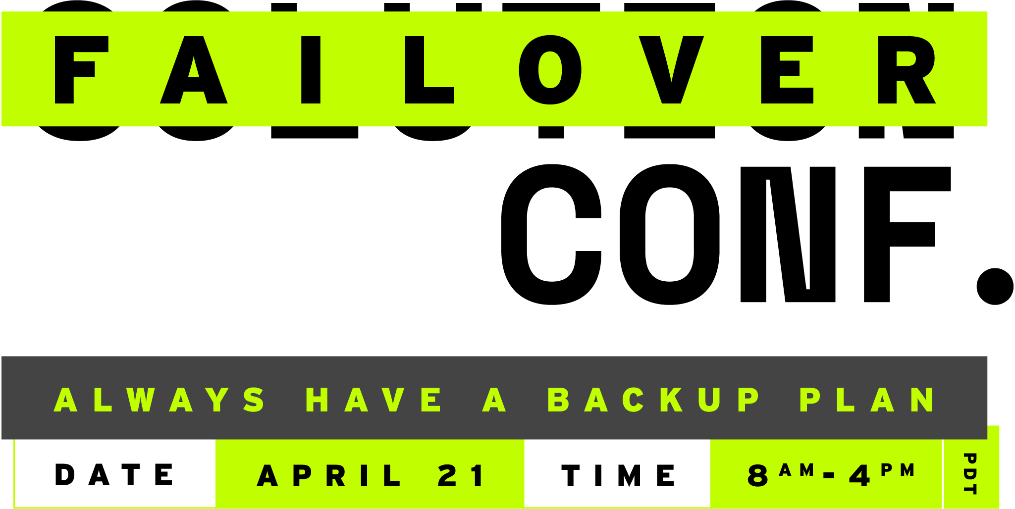 Failover Conf logo with date: April 21, 2020 from 8am to 4pm PDT
